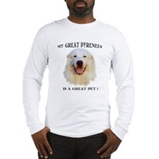 My Great Pyrenees is a Great Pet Long Sleeve Tee
