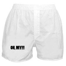 Oh, My!!! Boxer Shorts