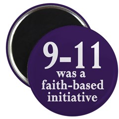 9-11 was faith-based Magnet (10 pack)