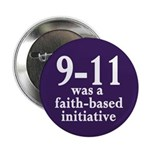 9-11 was faith-based Button (100 pack)