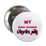 "My GREAT GRANDPA Loves Me 2.25"" Button (10 pack)"