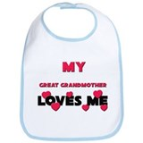 My GREAT GRANDMOTHER Loves Me Bib