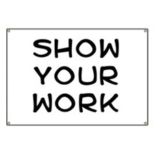Show your work Banner