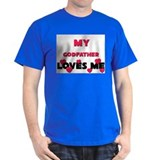 My GODFATHER Loves Me T-Shirt