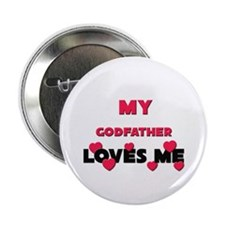 My GODFATHER Loves Me Button