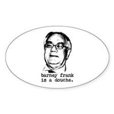 barney frank is a douche Decal