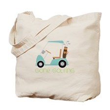 Gone Golfing Tote Bag