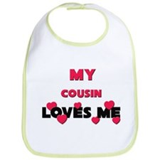 My COUSIN Loves Me Bib