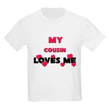 My COUSIN Loves Me T-Shirt