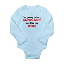 Psychologist Like My Uncle Body Suit