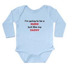Nurse Like My Daddy Body Suit