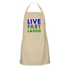 Live Fart Laugh Apron