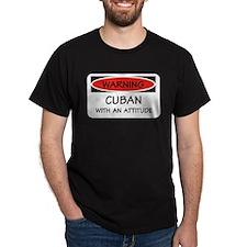 Attitude Cuban T-Shirt