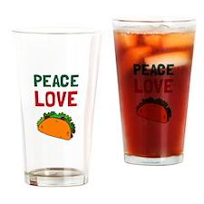 Peace Love Taco Drinking Glass