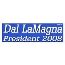 Dal LaMagna for President in 2008 sticker