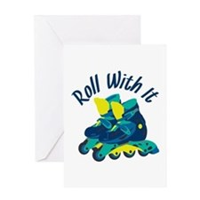 Roll With It Greeting Cards
