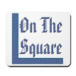 Masonic 'On the Square' Mousepad