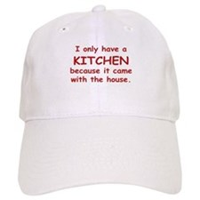 Kitchen Humor Baseball Cap