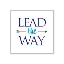 "Lead The Way - 3"" X 3"" Sticker"