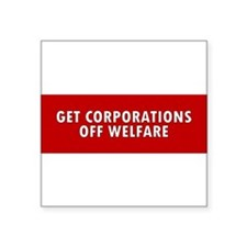 corporations welfare Sticker