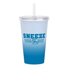 Sneeze The Day Acrylic Double-wall Tumbler