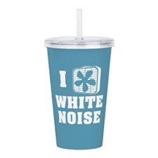 I Love White Noise Acrylic Double-wall Tumbler