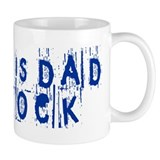 """My Name Is Dad and I Rock"" Small Mug"