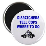 DISPATCHERS Magnet