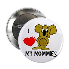 "I love my Mommies Koala 2.25"" Button (10 pack)"
