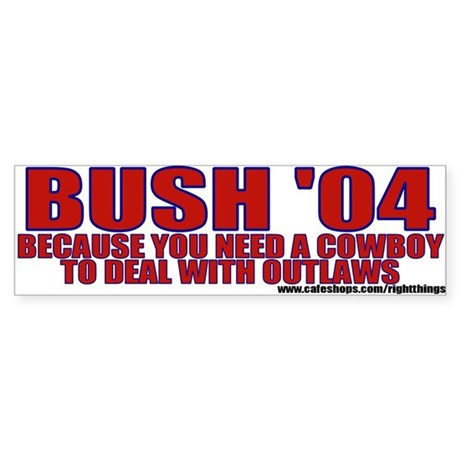 George Bush 2004 Political Bumper Sticker