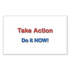 Take Action Do It Now! Rectangle Decal