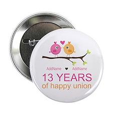 "13th Anniversary Personaliz 2.25"" Button (10 pack)"