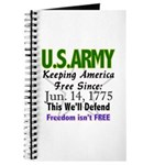 US ARMY Freedom Isn't Free Journal