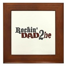 Rockin Dad 2 be Framed Tile