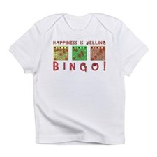 HAPPINESS IS YELLING BINGO! Infant T-Shirt