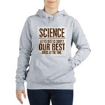 Science at Its Best Women's Hooded Sweatshirt