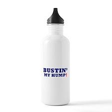 BUSTIN' MY HUMP! Sports Water Bottle