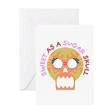 Sweet As A Sugar Skull Greeting Cards