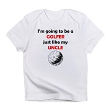 Golfer Like My Uncle Infant T-Shirt