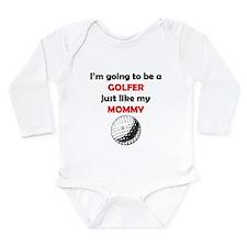 Golfer Like My Mommy Body Suit