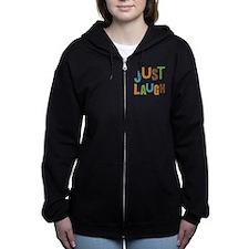 Just Laugh Women's Zip Hoodie