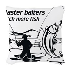 Master baiters catch more Woven Throw Pillow