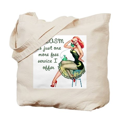 Sarcasm Service Tote Bag