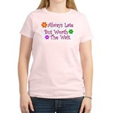 Women's Pink Always Late T-Shirt