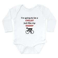 Cyclist Like My Daddy Body Suit