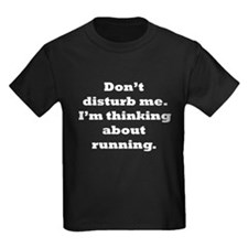 Thinking About Running T-Shirt
