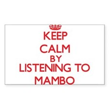 Keep calm by listening to MAMBO Decal