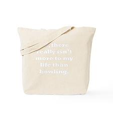 Bowling My Life Tote Bag