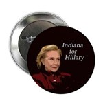 "Indiana For Hillary Campaign 2.25"" Button"