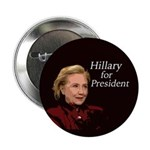 """Hillary For President Campaign 2.25"""" Button"""